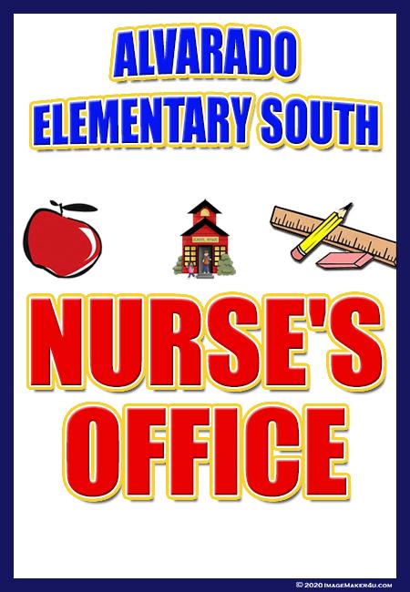 Alvarado Elementary South Work Room door tag Nurse Office 4_5x6_5