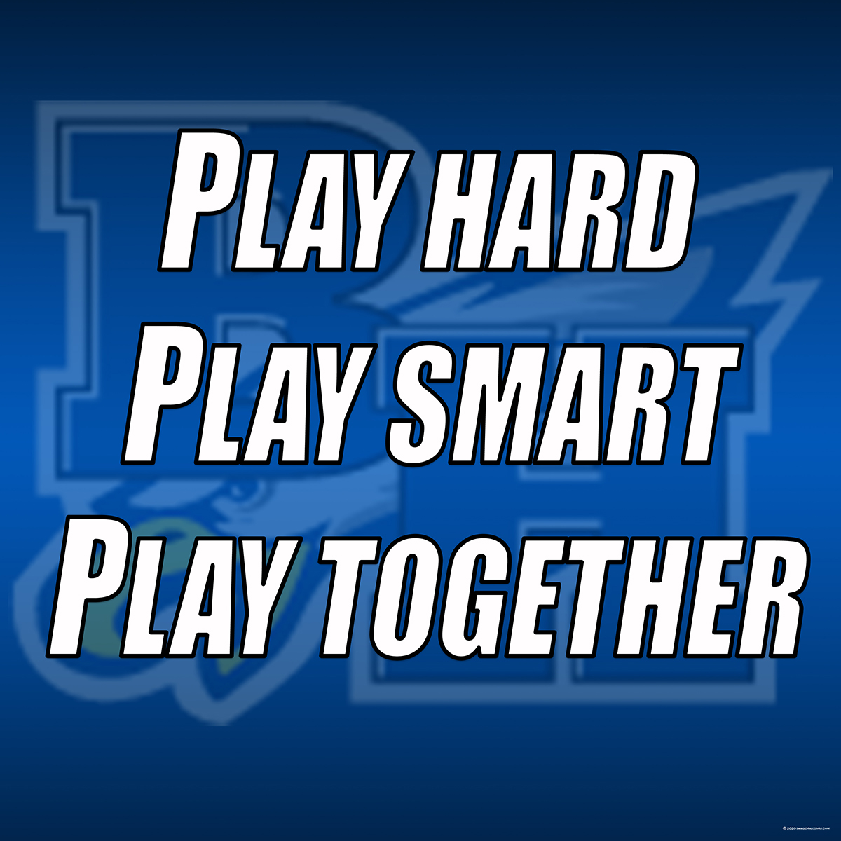 Barbers Hill Boys 2020 Basketball motiv quote 36in x36in